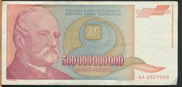 °°° JUGOSLAVIA 500000000000 DINARA 1993 °°° - Jugoslavia