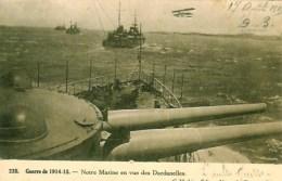 Guerre 14-18 Notre Marine En Vue Des Dardanelles - War 1914-18