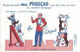 BUVARD EN PLUS DES POINTS IMA PHOSCAO DECOUPAGE AU CIRQUE ET VALTINE LE PHOSCAO DES BEBES - Cocoa & Chocolat