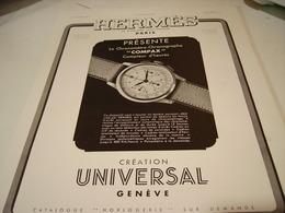 ANCIENNE PUBLICITE MONTRE HERMES ET UNNIVERSAL 1938 - Jewels & Clocks