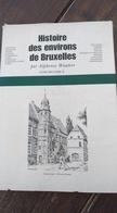 Histoire Des Environs De Bruxelles. Saint-Gilles, Foret, Droogenbosch, - Culture