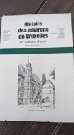 Histoire Des Environs De Bruxelles. Saint-Gilles, Foret, Droogenbosch, - Cultura