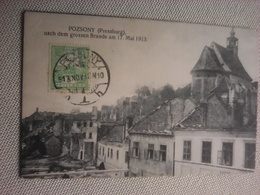 Used Postcard From Slovacia Pressburg, Nach Dem Grossen Brande Am 17 Mai 1913 - Slovakia