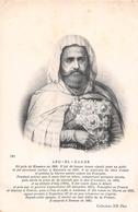 ¤¤  -   ALGERIE   -  ABD-EL-KADER Né Près De MASCARA En 1806  -   ¤¤ - Algeria