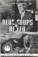 Deux Coups De Feu Par André Charpentier -  Les Récits Policiers - Livres, BD, Revues