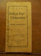 Onze Liederen   Sint  Jozefs   College  1913    TURNHOUT - Books, Magazines, Comics
