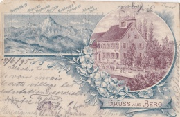 SUISSE :  BERG  :  Gruss Aus  ... Carte Précurseur  1895 - TG Thurgovia