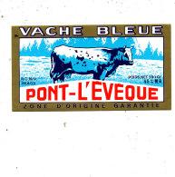 S  474 -ETIQUETTE DE FROMAGE-  DEMI- PONT L'EVQUE  VACHE BLEUE - Fromage