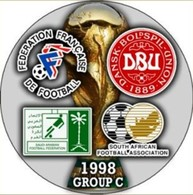 PIN FIFA WORLD CUP 1998 GROUP С FRANCE SAUDI ARABIA DENMARK SOUTH AFRICA - Fútbol