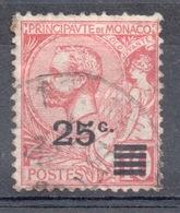 1922  MONACO  25 / 10 C. Rosa - Monaco
