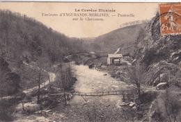 19. EYGURANDE MERLINES. CPA . PASSERELLE SUR LE CHAVANON. ANNEE 1928 - Eygurande
