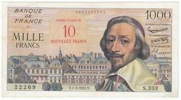 1000 Francs Richelieu Type 1953 Surchargé 10NF, Fayette 53/01 P138, 07/03/1957, Alphabet S.333, Etat :TTB - 1955-1959 Surchargés En Nouveaux Francs