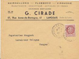 G. Cirade , Quincaillerie à Langeais ,Indre Et Loire , Enveloppe De 1942 - 1900 – 1949