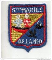 13 - VILLE DE SAINTES-MARIES-DE-LA-MER . ÉCUSSON, BLASON, ARMOIRIES - Réf. N°139TI - - Ecussons Tissu
