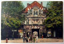 Nancy - Une Porte De La Citadelle - Colorisée - Nancy