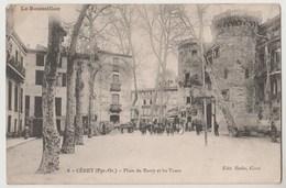 CPA 66 CERET Place Du Barry Et Les Tours - Ceret