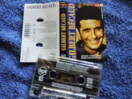 GILBERT BECAUD VOIR DESCRIPTIF ET PHOTO... REGARDEZ LES AUTRES (PLUSIEURS) - Cassettes Audio