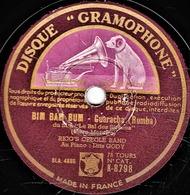 78 Trs  DISQUE GRAMOPHONE K-8798 - état TB - RICO'S CREOLE BAND - BIM BAM BUM - MARIA DE BAHIA - 78 T - Disques Pour Gramophone