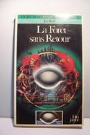 LA FORET SANS RETOUR  -  JEUX  DE  ROLE  - UN LIVRE DONT VOUS ETES LE HEROS - ( Pas De Reflet Sur L'original ) - Boeken, Tijdschriften, Stripverhalen