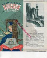 03- BOURBON L' ARCHAMBAULT- ALLIER-DEPLIANT TOURISTIQUE LA STATION IDEALE DES RHUMATISANTS-ARTHRITISME-COMBIER MACON - Folletos Turísticos