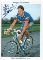 CYCLISME TOUR  DE  FRANCE  Autographe  PHILIPPE GAUMONT - Cyclisme
