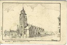 BRUXELLES - Eglise De La Chapelle En 1700 - Carte Précurseur - Monumenten, Gebouwen