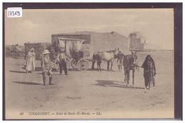 ALGERIE - TOUGGOURT - RELAIS DE BORDJ EL BAADY - ATTELAGE - TB - Other Cities