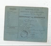 CERTICAT DE RESIDENCE SERVICE DES REFUGIES DEPARTEMENT DU GERS (COMMUNE D'AVERON BERGELLE) ENFANT DE 2 ANS GUERRE 1914 - Documents Historiques