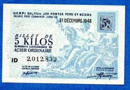 Bon Pour 5 Kg D Acier Ordinaire --  31 Dec 1948 - Bons & Nécessité