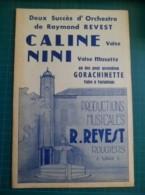 Partition: Caline, Valse Et Nini, Valse Musette De Raymond REVEST/pour Accordéon GORACHINETTE, Valse à Variations - Music & Instruments