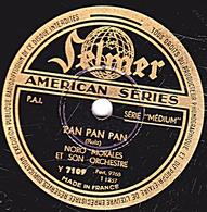 78 T. 25 Cm  état TB - AMERICAIN SERIES -NORO MORALES ET SON ORCHESTRE - PAN PAN PAN - RUMBA FANTAISIE - 78 T - Disques Pour Gramophone
