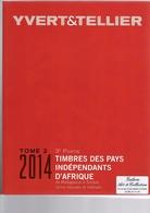 CATALOGUE YVERT & TELLIER Pays Indépendants D'Afrique De Madagascar à Tunisie - Autres