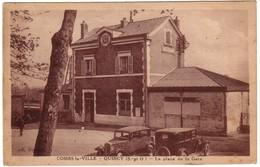 COMBS-LA-VILLE - QUINCY  - La Place De La Gare - Combs La Ville