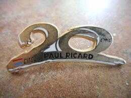 A010 -- Pin's 20 Ans Paul Ricard - Badges
