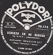 78 T. 25 Cm  état TB -  ALEXANDRE BRAILOWSKY - SCHERZO EN MI MINEUR - SONGES TROUBLES - 78 T - Disques Pour Gramophone