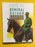 8705 - Cuvée Du Général Guisan  Suisse Epesses - Militaire
