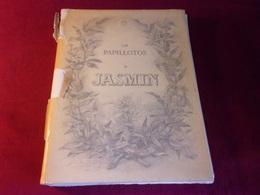 LAS PAPILLOTOS  DE JASMIN COIFFUR  ILLUSTRADOS PER TERLES  PREFACO DE ROGER LATOURNERIE  LES JASMIN DE PARIS 1948 - Poetry