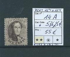 Belgique Belgïe COB 14 A MNH ** Cote COB 536,25 € - Voir Descriptif - 1863-1864 Medallions (13/16)