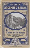 Guides Cosyn. Les Ardennes Belges. Namur, Yvoir, Dinant, Waulsort, Hastière, Marche-les-Dames - Champagne - Ardenne