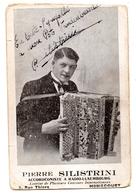 Autographe Sur Cpa Accordéoniste Silistrini Radio Luxembourg Homécourt - Autographs