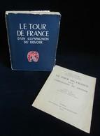 ( Métiers Compagnonnage ) LE  TOUR DE FRANCE D'UN COMPAGNON DU DEVOIR Abel BOYER 1957 - Histoire