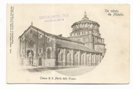 UN SALUTO DA MILANO - CHIESA DI S.MARIA DELLE GRAZIE NV FP - Milano (Milan)