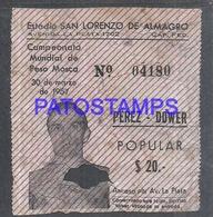 96952 ARGENTINA SPORTS BOX BOXEO PEREZ - DOWER ESTADIO SAN LORENZO CAMPEONATO ENTRADA NO POSTAL POSTCARD - Boxing