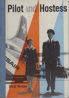 Pilot Und Hostess : Wie Karl U. Vreni Z. Swissair Kamen. - Libros Para Niños