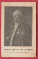 Monsieur Alphonse Van De Velde , Ancien Bourgmestre De Lessines Et Sénateur-Mons-Soignies ( Voir Verso ) - Lessen