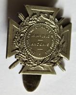 Insigne Rare Ancenis  44 Anciens Combattants Et Mobilisés 1914 1918 WWI Première Guerre Mondiale - 1914-18