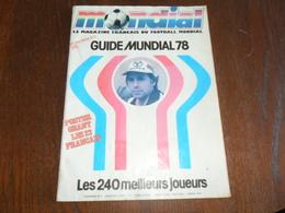 ANCIEN  MAGAZINE / MONDIAL HS N°2 / GUIDE MUNDIAL 1978  AVEC POSTER / LES 22  JOUEURS FRANCAIS - Soccer