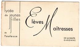 31 - TOULOUSE - CARTE AVEC LISTE DES ELEVES MAITRESSES DE LA HAUTE GARONNE - PROMOTION 1940 - Maps