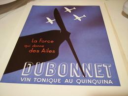 ANCIENNE PUBLICITE VIN TONIQUE DUBONNET LA FORCES 1938 - Alcoholes