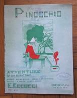 Spartito PINOCCHIO Avventure Di Un Burattino. E. Becucci. Ed. Carisch - Milano. 1957 - Partitions Musicales Anciennes